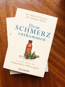 Dem Schmerz entkommen: Cannabis-Therapie, Dr. Martin Pinsger, Dr. Thomas Hartl